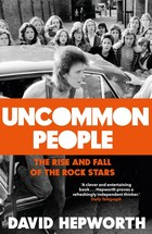 Uncommon People - David Hepworth