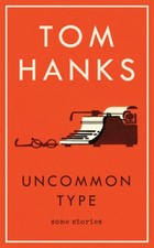 Uncommon Type Some Stories - Tom Hanks