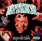 Unpredictable (LP) - Mystikal