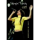 Up! Live in Chicago - Shania Twain