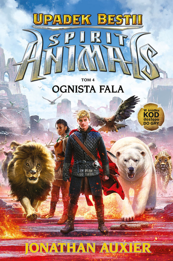 Upadek Bestii. Spirit Animals Tom 4, Ognista fala