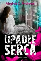 Upadłe serca - mobi, epub - Virginia C. Andrews