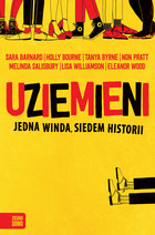 Uziemieni - Holly Bourne, Melinda Salisbury, Sara Barnard, Non Pratt, Tanya Byrne, Williamson Lisa, Eleanor Wood