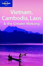 Vietnam Cambodia Laos & the Greater Mekong Lonely Planet
