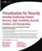 Virtualization for Security - D. Aaker