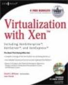 Virtualization with Xen(tm) - W. David
