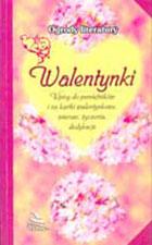 Walentynki Wpisy Do Pamiętników I Na Kartki Walentynkowe Wiersze życzenia Dedykacje
