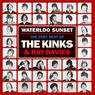 Waterloo Sunset: The Very Best of The Kinks and Ray Davies - The Kinks
