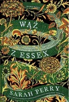 Wąż z Essex - Sarah Perry