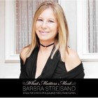 What Matters Most - Barbra Streisand