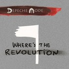 Where`s the Revolution (Singiel) - Depeche Mode