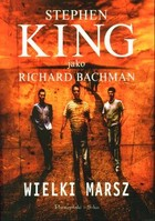 Wielki marsz - Richard (King Stephen) Bachman