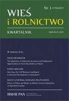 Wieś i Rolnictwo nr 3(176)/2017 - Maria Halamska, Sylwia Michalska, Ruta Śpiewak: Studies on the Social Structure of Rural Poland, Vol. 1. Aspects of New and Former Social Differences [original title: Studia nad Strukturą Społeczną Wiejskiej Polski. - pdf