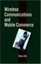 Wireless Communications & Mobile Commerce