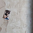 With Us Until You`re Dead (vinyl) - Archive