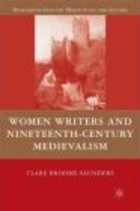 Women Writers and Nineteenth-Century Medievalism