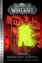World of Warcraft: Przez Mroczny Portal - mobi, epub - Christie Golden, Aaron Rosenberg