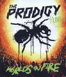World`s On Fire (Blu-Ray) - The Prodigy