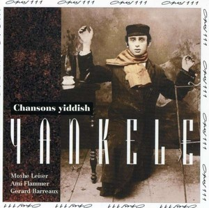 Yankele Chansons Yiddish