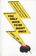 You Only Have to be Right Once - Lane Randall