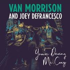 You`re Driving Me Crazy (vinyl) - Van Morrison, Joey DeFrancesco