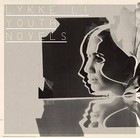 Youth Novel - Lykke Li