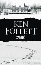 Zamieć - Ken Follett