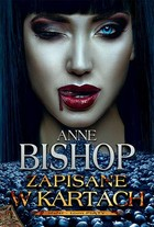 Zapisane w kartach - Anne Bishop