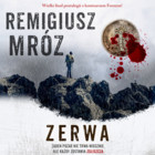 Zerwa - mp3 - Remigiusz Mróz